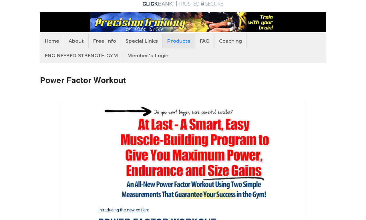 Power Factor Workout