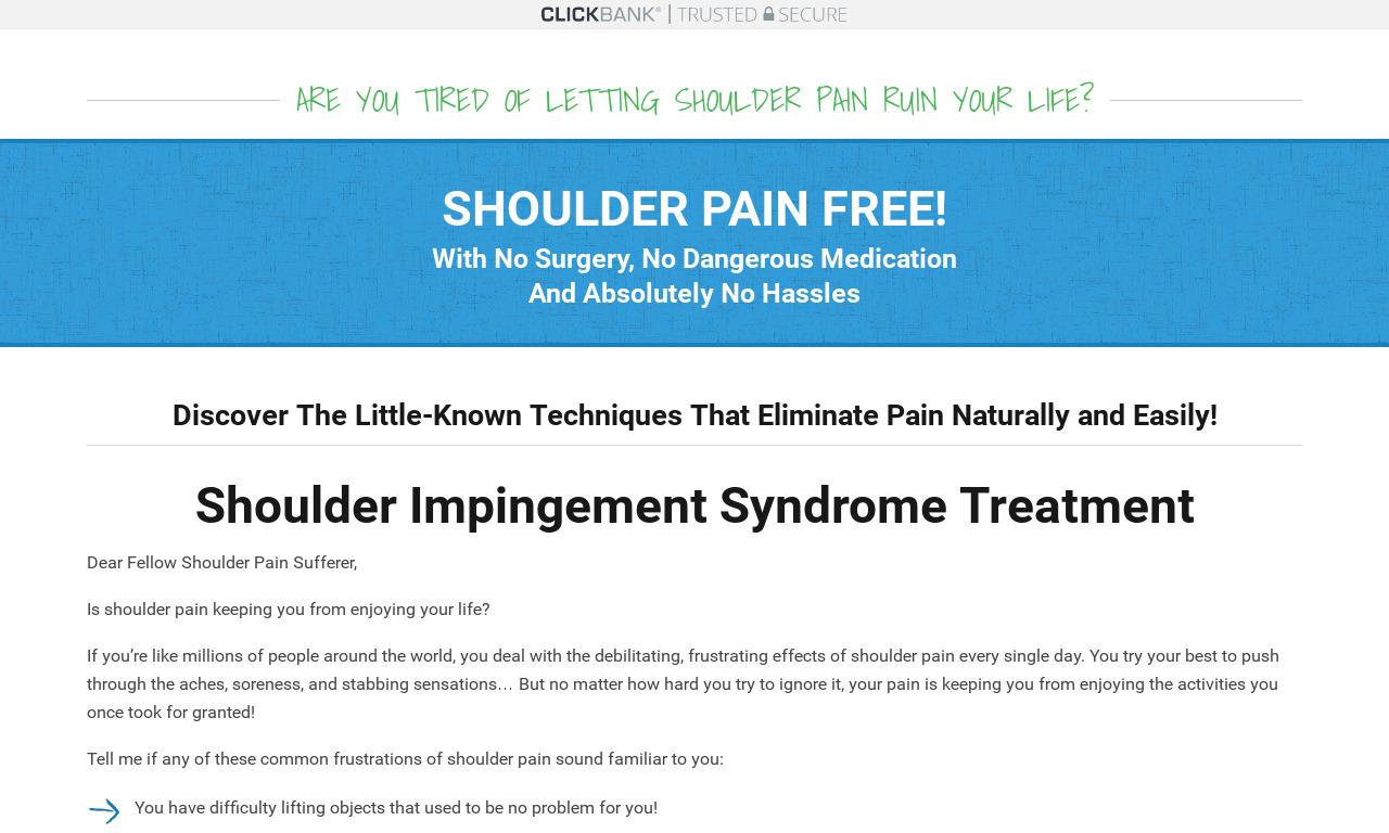 Shoulder Impingement Solution System