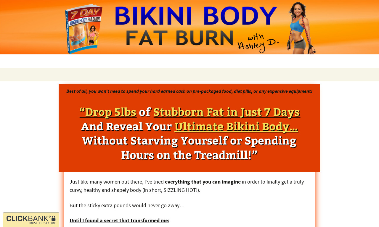 7 Day Bikini Body Fat Burn