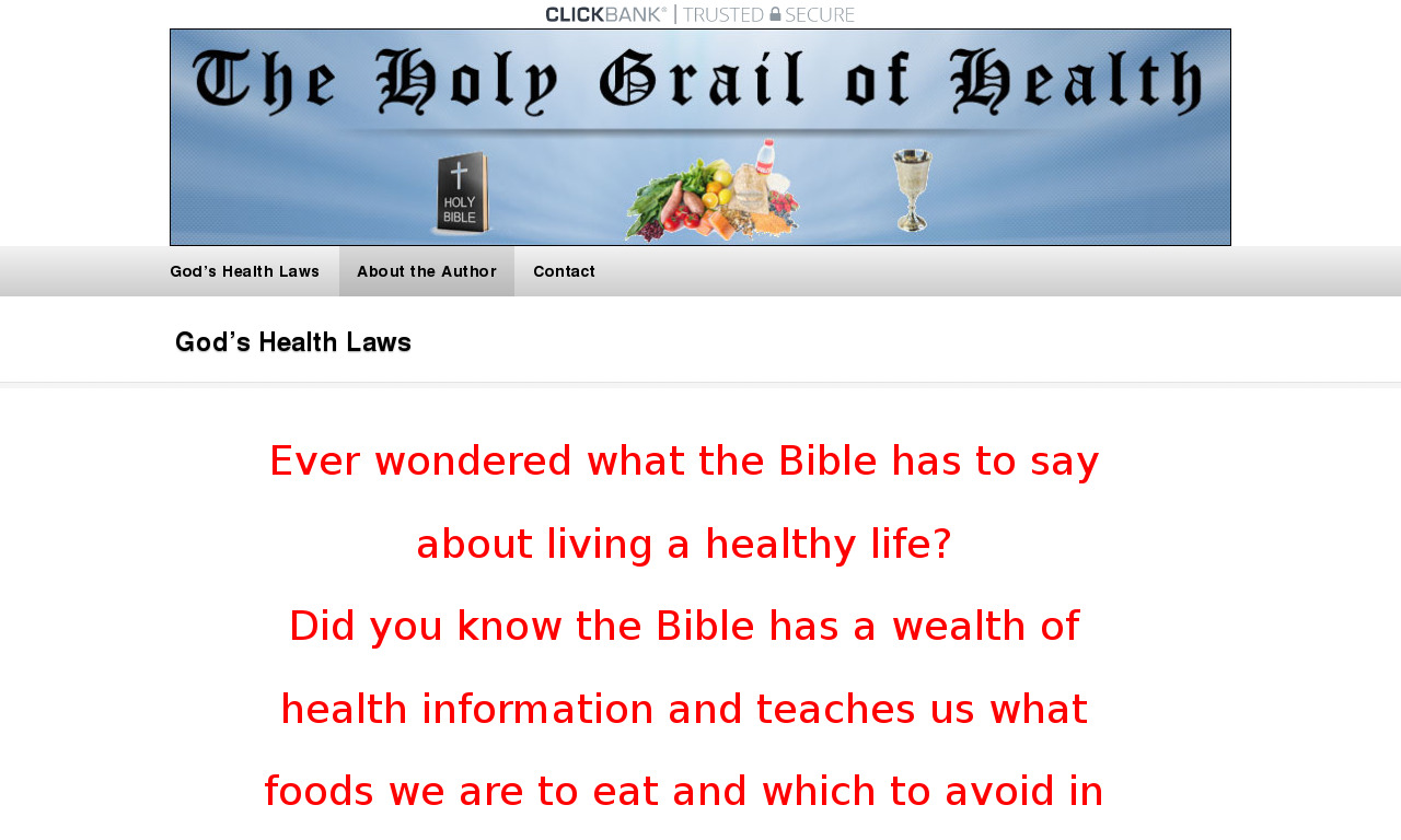 The Holy Grail Of Health: God's Health Laws