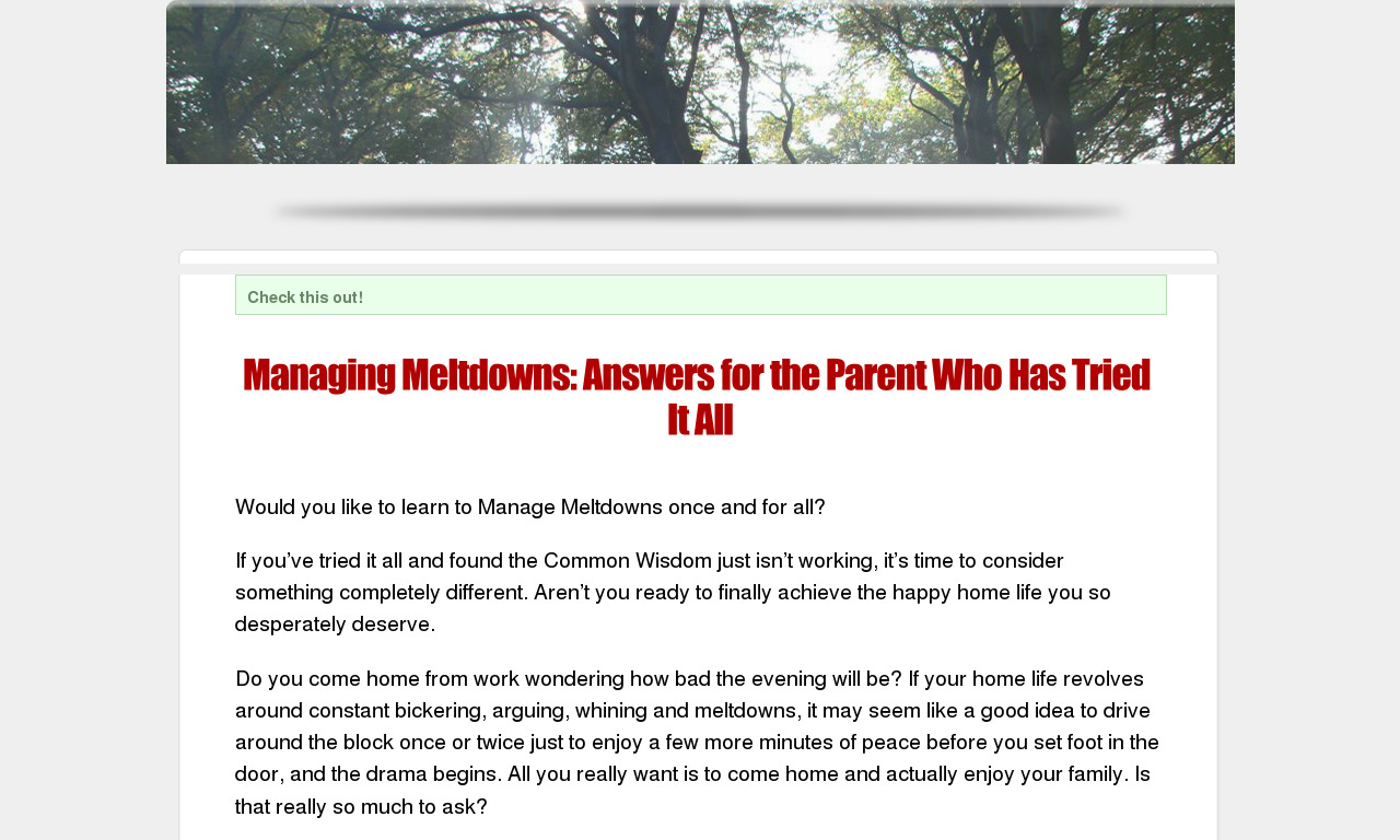 Managing Meltdowns: Answers for the Parent Who Has Tried It All
