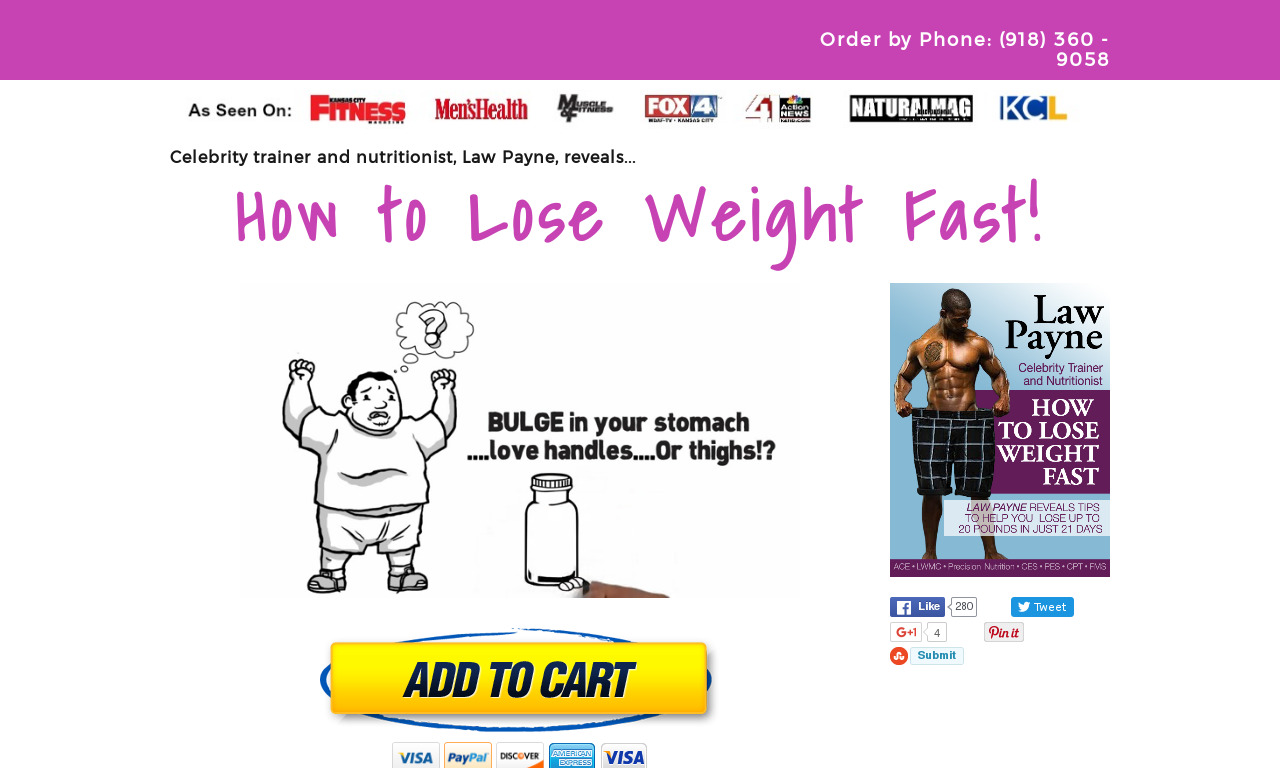 """HOW TO LOSE WEIGHT FAST"""" by Nutritionist & Celebrity Trainer Law Payne"""